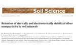 Retention of sterically and electrosterically stabilized silver nanoparticles by soil minerals