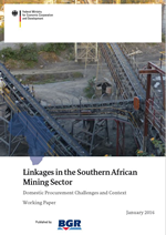 Linkages in the Southern African Mining Sector. Domestic Procurement Challenges and Context: Working Paper (January 2016). Titelbild